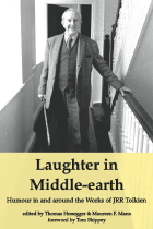 Laughter in Middle-earth:<BR>Humour in and around the Works of JRR